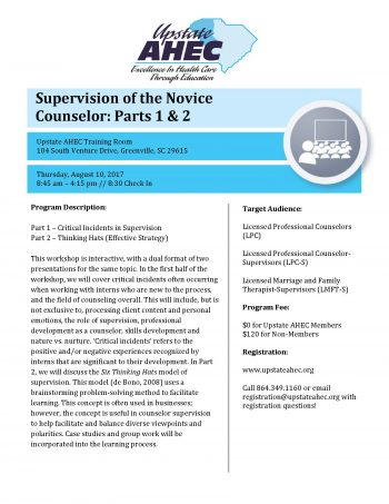 Supervision Of The Novice Counselor: Parts 1 & 2 Aug 10